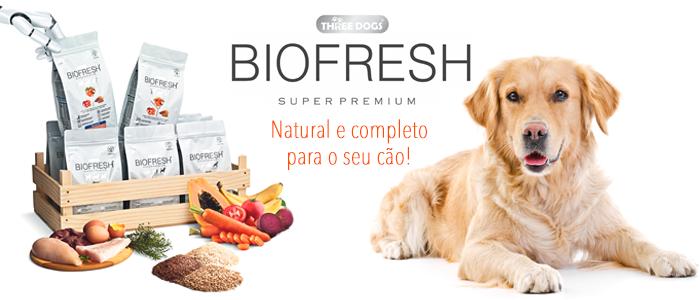 Ração Biofresh Super Premium para Cães, natural e completa para o seu animal!